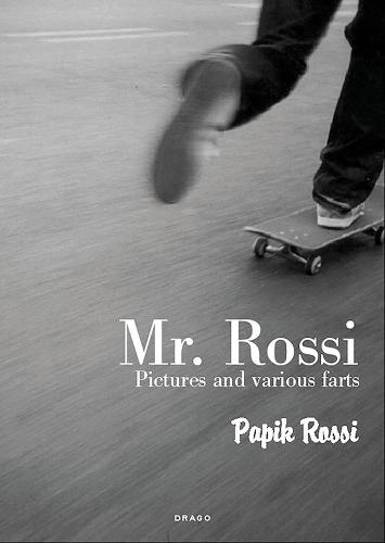 Mr. Rossi: Pictures and Various Farts (Paperback)