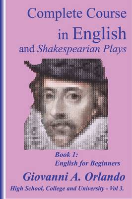 Complete Course in English and Shakespearean Plays: 2 - High School, Colleges and Universities 1 (Hardback)