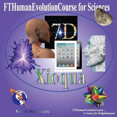 FTHumanEvolutionCourse for Sciences (Xioqua): 13 (CD-ROM)