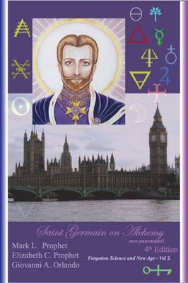 Saint Germain on Alchemy - Forgotten Science and New Age 2 (Paperback)