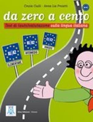 Da zero a cento: Da zero a cento (Paperback)