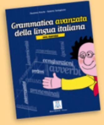 Grammatica pratica della lingua italiana: Grammatica avanzata della lingua itali (Paperback)