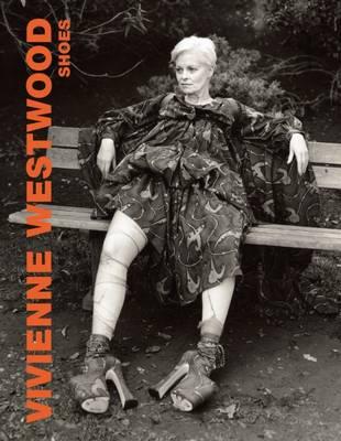 Vivienne Westwood Shoes (Hardback)