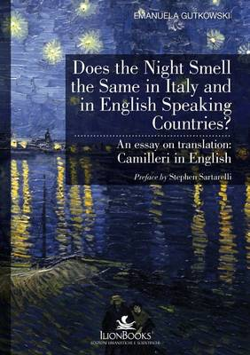 Does the Night Smell the Same in Italy and in English Speaking Countries?: An Essay on Translation: Camilleri in English - Translation Studies No. 1 (Paperback)