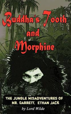 Buddha's Tooth and Morphine (Paperback)