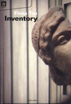 Fiona Tan - Inventory (Paperback)