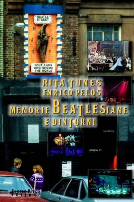 Memorie Beatlesiane E Dintorni (Pagine a Colori) (Paperback)