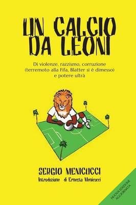 Un Calcio Da Leoni (Paperback)