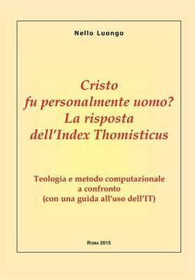 Cristo Fu Personalmente Uomo? La Risposta Dell'index Thomisticus (Paperback)