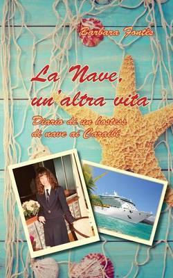 La Nave - Un'altra Vita (Paperback)