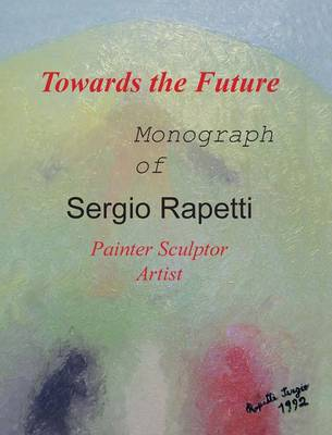 Towards the Future (Hardback)