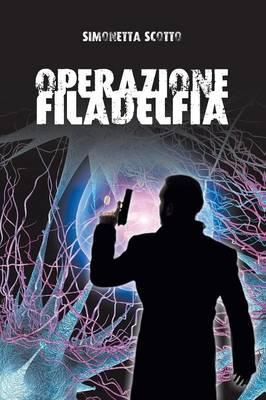 Operazione Filadelfia (Paperback)