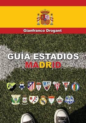 Guia Estadios Madrid (Paperback)