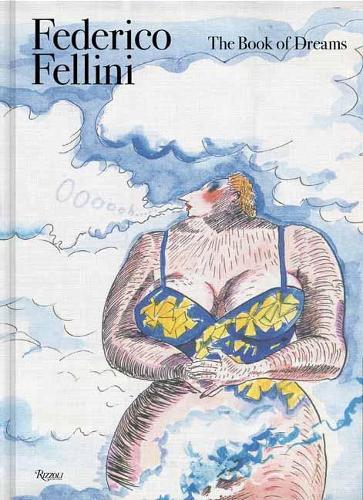 Federico Fellini: Book of Dreams (Hardback)
