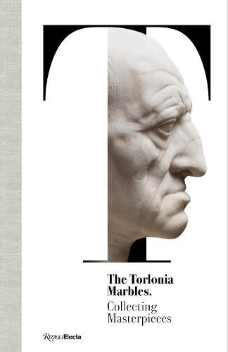 The Torlonia Marbles: Collecting Masterpieces (Hardback)