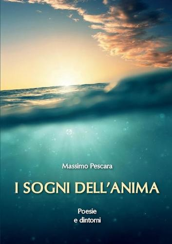 I Sogni Dell'anima (Paperback)
