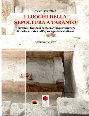 I Luoghi Della Sepoltura a Taranto (Paperback)