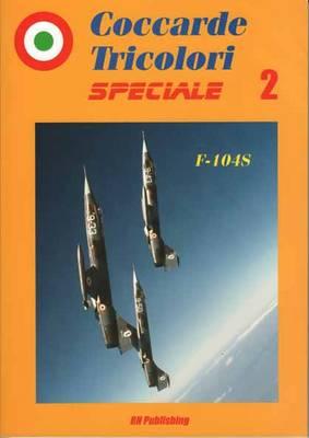 F-104s - Coccarde Tricolori Speciale (Paperback)