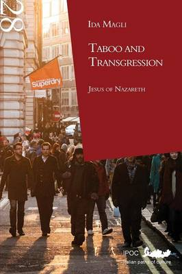 Taboo and Transgression: Jesus of Nazareth (Paperback)