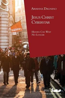 Jesus Christ Cyberstar (Paperback)