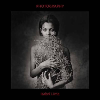 Isabel Lima: Photography (Hardback)