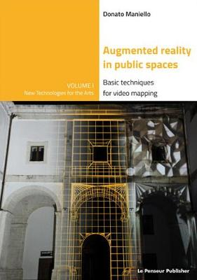 Augmented Reality in public spaces. Basic Techniques for video mapping (Paperback)