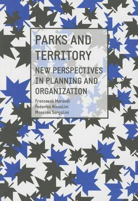 Parks and Territory: New Perspectives and Strategies (Paperback)