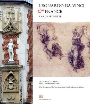 Leonardo Da Vinci and France (Paperback)