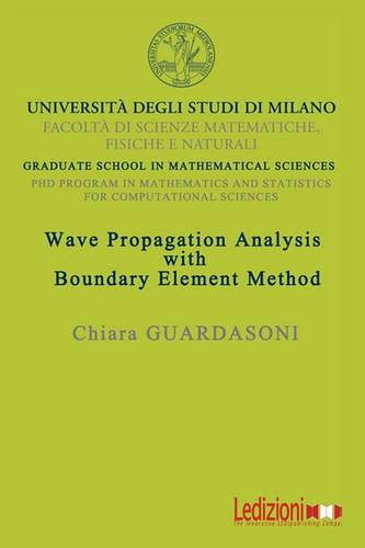 Wave Propagation Analysis with Boundary Element Method (Paperback)