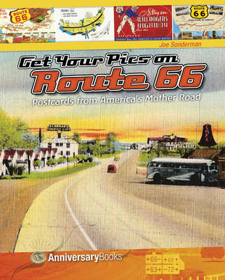 Get Your Pics on Route 66: Postcards from America's Mother Road (Paperback)