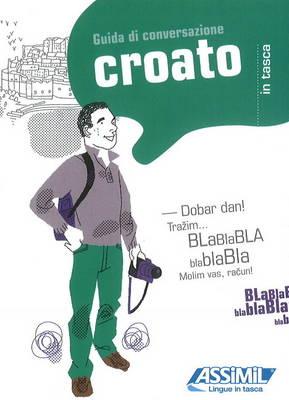 Croato in Tasca: Guida Di Conversazione (Paperback)