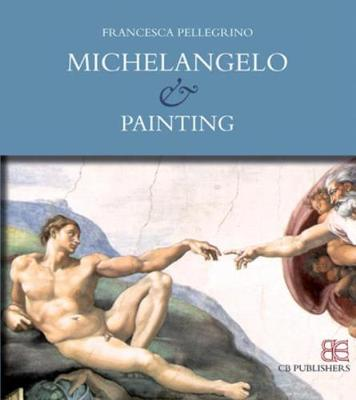 Michelangelo and Painting (Paperback)