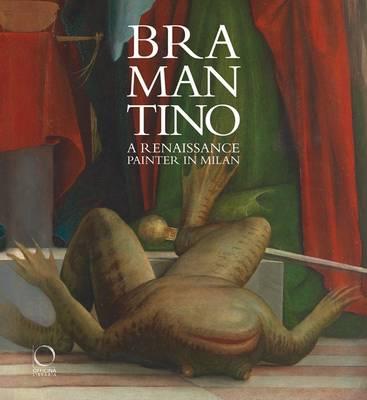 Bramantino: A Renaissance Painter in Milan (Hardback)
