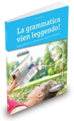 La Grammatica Vien Leggendo: Libro + Cd-audio