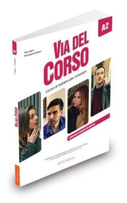 Via del Corso: Libro dello studente ed esercizi A2 (Paperback)