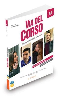 Via del Corso: Edizione per insegnanti. Libro professore + CD audio (2) + DVD A2