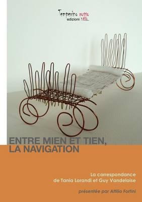 Entre Mien Et Tien La Navigation (Paperback)