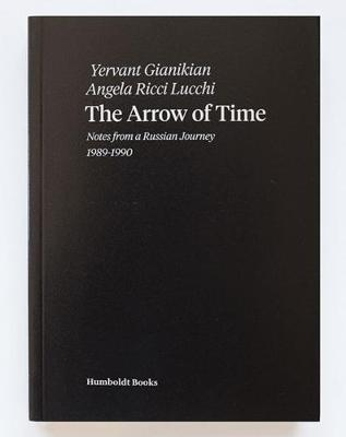 The Arrow of Time: Notes from a Russian Journey (Paperback)