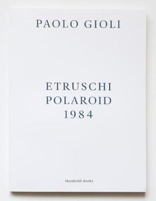 Etruschi Polaroid 1984 (Paperback)