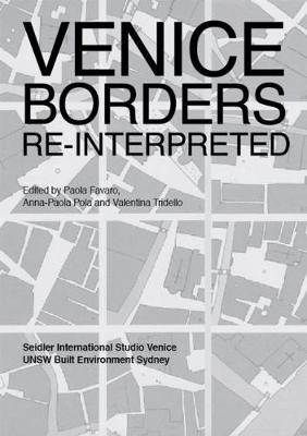 Venice Borders: Re-interpreted (Paperback)