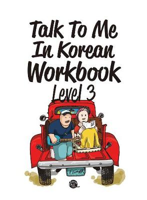 Talk To Me In Korean Workbook Level 3 (Paperback)