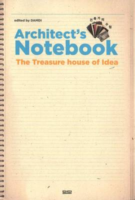 Architect's Notebook. The Treasure House of Idea (Paperback)