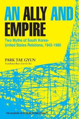 An Ally & Empire (Paperback)