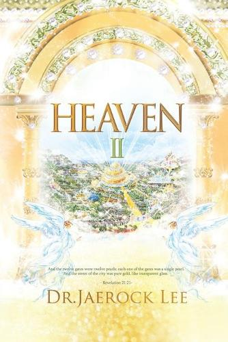 Heaven II: Filled with God's Glory (Paperback)