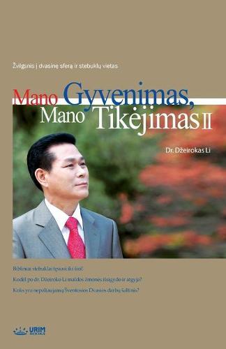 Mano Gyvenimas, Mano Tikejimas 2: My Life, My Faith 2 (Lithuanian) (Paperback)