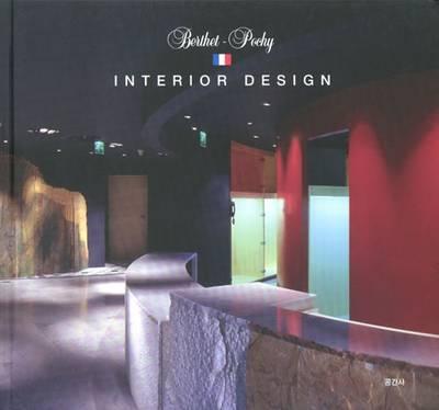 Jean- Louis Berthet: Furniture Design and Berthet-Pochy - Interior Design (Hardback)