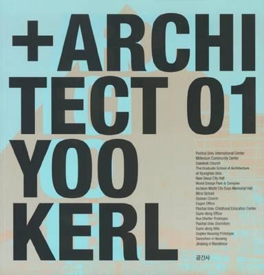 + Architect: 01: Yoo Kerl (Paperback)