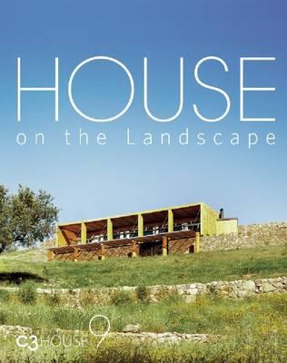 House on the Landscape: C3 House 9 (Hardback)