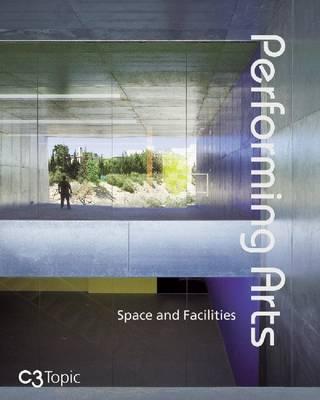 Performing Arts: Space and Facilities (Hardback)