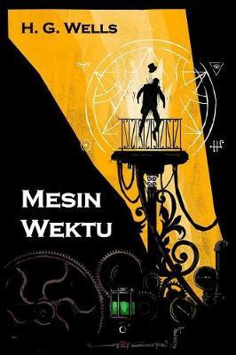 Mesin Wektu: The Time Machine, Javanese Edition (Paperback)
